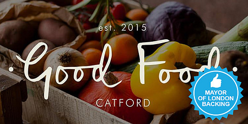 The Mayor of London has pledged £14K to Good Food Catford!