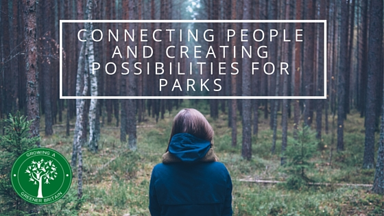 Connecting People and Creating Possibilities for Parks