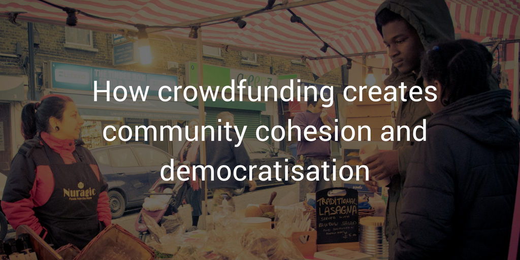 how-crowdfunding-creates-community-cohesion-and-democratisation-1