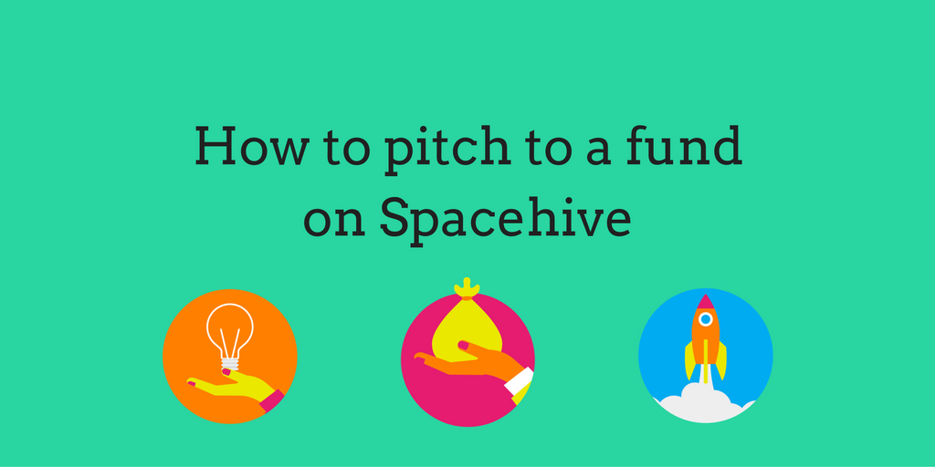 How to pitch to a fund on Spacehive