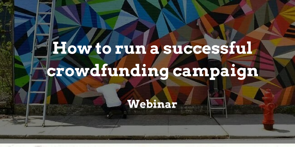 webinar-how-to-run-a-successful-crowdfunding-campaign