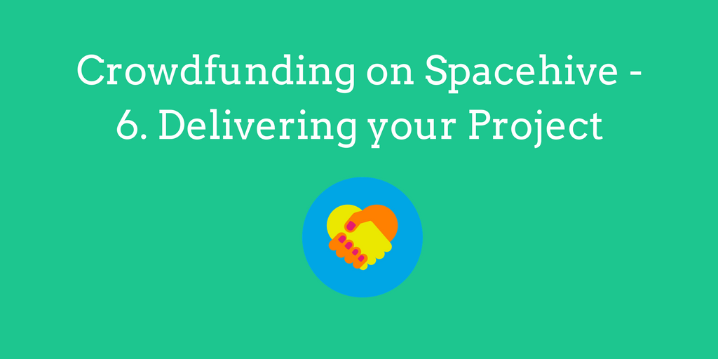 Crowdfunding on Spacehive – Delivering your Project