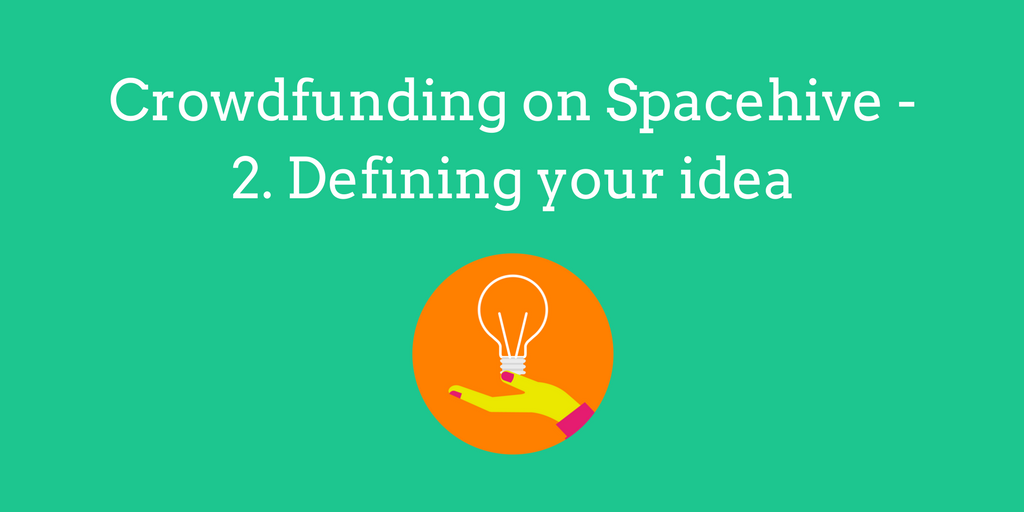 Crowdfunding on Spacehive - Defining your idea